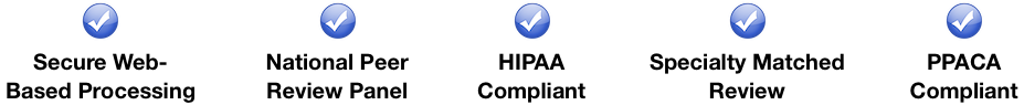 national peer review, hipaa compliant, and speciality matched medical reviews